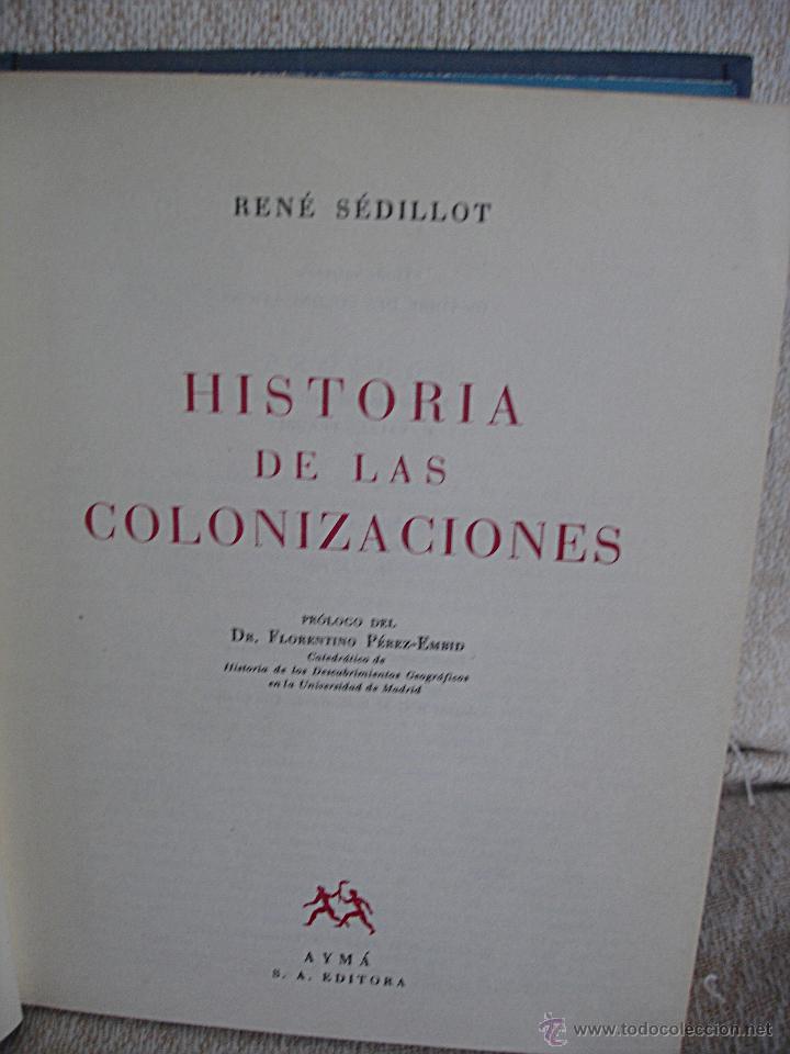 Libros de segunda mano: Historia de la colonizaciones, René Sédillot - Foto 3 - 45661466