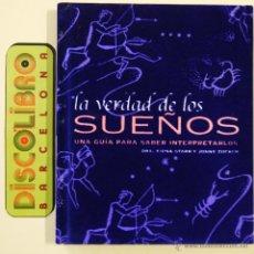 Libros de segunda mano: LA VERDAD DE LOS SUEÑOS - DRA. FIONA STARR Y JONNY ZUCKER – PEARSON - 2003. Lote 45680337