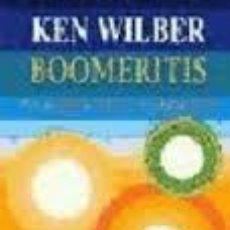 Libros de segunda mano: BOOMERITIS, KEN WILBER, KAIROS. Lote 168086690