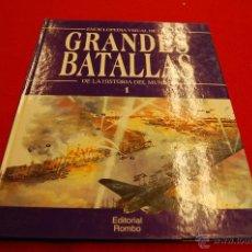 Libros de segunda mano: GRANDES BATALLAS DE LA HISTORIA DEL MUNDO, EDICIONES ROMBO.. Lote 45689454