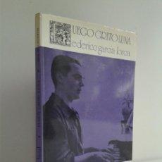 Libros de segunda mano: FUEGO GRITO LUNA. FEDERICO GARCÍA LORCA. POEMA EN TRES LETRAS DE FINA DE CALDERÓN. ED. LITORAL. AÑO. Lote 269314878