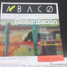 Libros de segunda mano: ABACO. REVISTA DE CULTURA Y CIENCIAS SOCIALES. Nº 32/33. AÑO 2002. PRINCIPADO DE ASTURIAS. 21 X 21 C. Lote 45741394