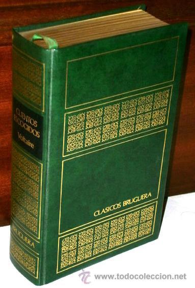 CUENTOS ESCOGIDOS POR VOLTAIRE DE ED. BRUGUERA EN BARCELONA 1971 PRIMERA EDICIÓN (Libros de Segunda Mano (posteriores a 1936) - Literatura - Otros)