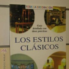 Libros de segunda mano: LOS ESTILOS CLASICOS - AGATA OCASION. Lote 45752766