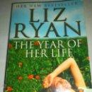Libros de segunda mano: THE YEAR OR HER LIFE BEST SELLER LIZ RYAN. Lote 45768229