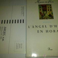 Libros de segunda mano: L´ANGEL D´HORA EN HORA MIGUEL DE PALOT NUEVO 95. Lote 45768400