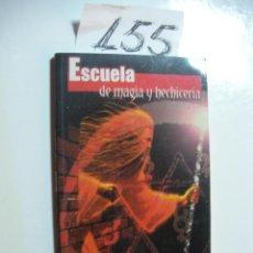Libros de segunda mano: ESCUELA DE MAGIA Y HECHICERIA - LUIS G. LA CRUZ. Lote 45786517