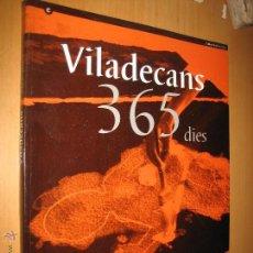 Libros de segunda mano: VILADECANS 365 DIES ( JOAN - PERE VILADECANS. ARTE CONTEMPORÁNEO. Lote 45792835