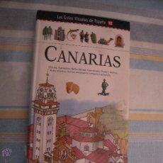 Libros de segunda mano: LAS GUIS VISUALES DE ESPAÑA 12 CANARIAS.. Lote 45795949
