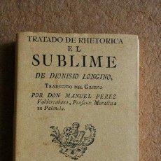 Libros de segunda mano: TRATADO DE RHETORICA EL SUBLIME. LONGINO (DIONISIO). Lote 196594100