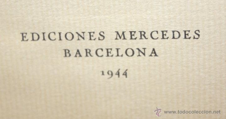 Libros de segunda mano: BARCELONA A TRAVÉS DE LOS TIEMPOS, Ed. Mercedes. 1944. TIRAJE LIMITADO A 1000 EJEMPLARES - Foto 12 - 45818400