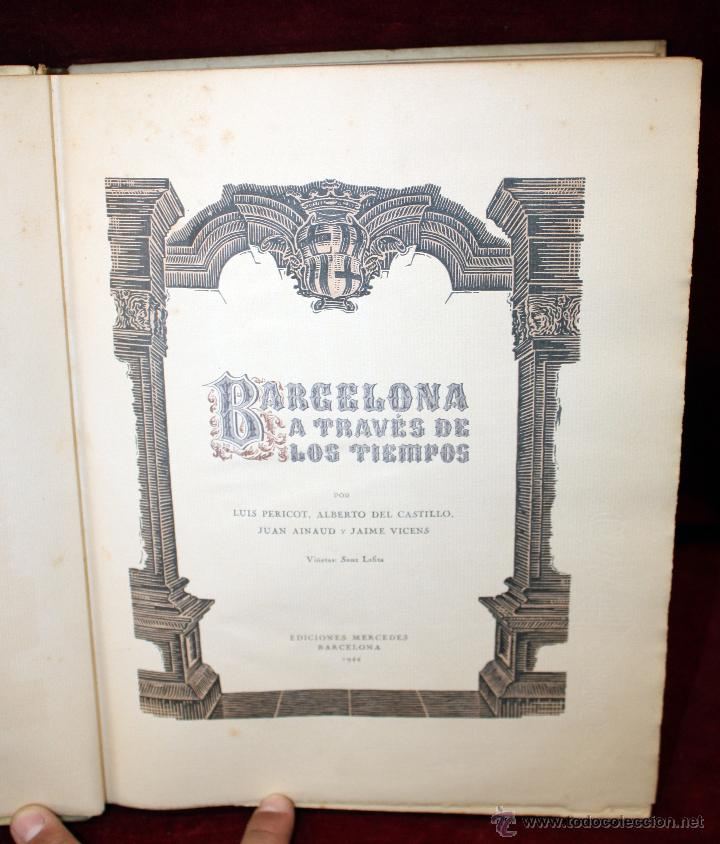 Libros de segunda mano: BARCELONA A TRAVÉS DE LOS TIEMPOS, Ed. Mercedes. 1944. TIRAJE LIMITADO A 1000 EJEMPLARES - Foto 13 - 45818400