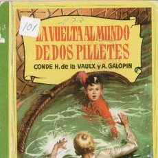 Libros de segunda mano: LA VUELTA AL MUNDO DE DOS PILLETES, CONDE H. DE A VAULX Y A. GALOPÍN. Lote 141569933