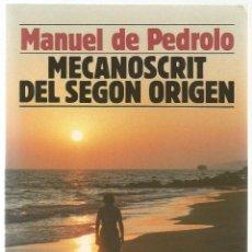 Libros de segunda mano: MECANOSCRIT DEL SEGON ORIGEN - MANUEL DE PEDROLO. Lote 45843359