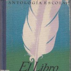 Libros de segunda mano: LIBRO Nº37 EL LIBRO DEL IDIOMA LORENZO LUZURIAGA ANTOLOGIA ESCOLAR. Lote 45856528