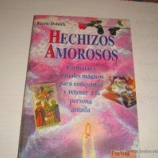 Libros de segunda mano: HECHIZOS AMOROSOS. Lote 45872812