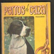 Libros de segunda mano: PERROS DE CAZA A-CAZ-347. Lote 45874882