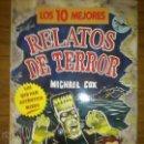 Libros de segunda mano: RELATOS DE TERROR CLASICOS LOS 10 MEJORES. Lote 45875143