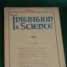 Libros de segunda mano: INITIATION & SCIENCE NUMERO VII, 1947 (EN FRANCES). Lote 45882961