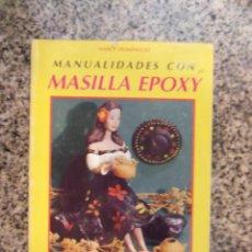 Libri di seconda mano: MANUALIDADES CON MASILLA EPOXY, POR NANCY DOMÍNGUEZ - ALBATROS - ARGENTINA - 1997. Lote 45899407