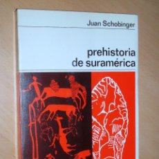 Libros de segunda mano: PREHISTORIA DE SURAMÉRICA. COLECCIÓN LABOR. JUAN SCHOBINGER. Lote 45903548