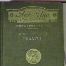 Libros de segunda mano: EL ARTE EN FRANCIA, LUIS HOURTICQ. Lote 45918905