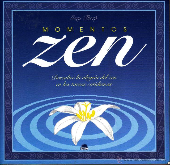 MOMENTOS ZEN (Libros de Segunda Mano - Pensamiento - Otros)