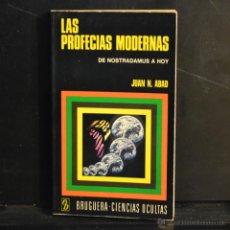 Libros de segunda mano: LAS PROFECIAS MODERNAS. DE NOSTRADAMUS A HOY. JUAN N. ABAD. BRUGUERA 1975. LITERACOMIC.. Lote 45945559