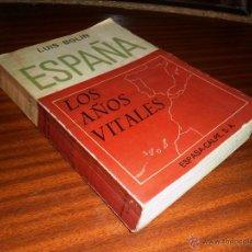 Libros de segunda mano - ESPAÑA. LOS AÑOS VITALES. LUIS BOLÍN. (1967) PRÓLOGO DE SIR ARTHUR BRYANT. (ver índice completo) - 45946399