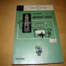 Libros de segunda mano: MOTORES DIÉSEL - MARCOMBO. Lote 45948248