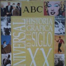Libros de segunda mano: LIBRO HISTORIA GRAFICA UNIVERSAL DEL SIGLO XX. Lote 45953053