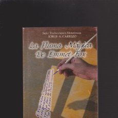 Libros de segunda mano: LA PLUMA MÁGICA DE EMMET FOX - SERIE TRADUCCIONES METAFÍSICAS - PANAMÁ 1995. Lote 45965927