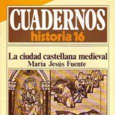 Libros de segunda mano: LA CIUDAD CASTELLANA MEDIEVAL. Nº 204. H16HISCUA-029. Lote 104134078