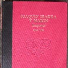 Libros de segunda mano: JOAQUIN IBARRA Y MARIN IMPRESOR 1729-1789 IBERCAJA 1993 INCLUYE DISQUETES 3,5 (WINDOWS Y MAC). Lote 203407125