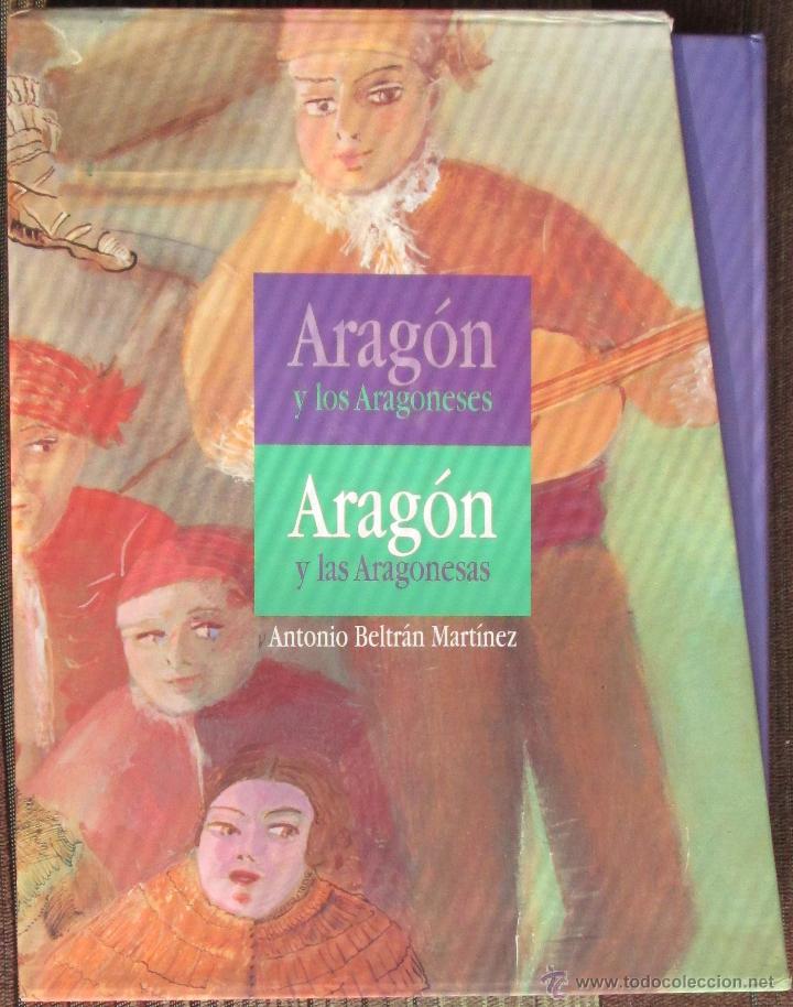 ARAGON Y LOS ARAGONESES. ARAGON Y LAS ARAGONESAS. - ANTONIO BELTRAN MARTINEZ. - IBERCAJA 1996/1997 (Libros de Segunda Mano - Pensamiento - Otros)