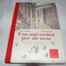 Libros de segunda mano: UNA UNIVERSITAT PER ALS NENS. Lote 46036585