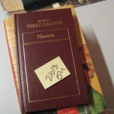 Libros de segunda mano: NAZARIN BENITO PEREZ GALDOSTAPA DURA 2 €. Lote 46082167