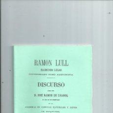 Libros de segunda mano: RAMÓN LULL RAIMUNDO LULIO CONSIDERADO COMO ALQUIMISTA - LUANCO, JOSÉ RAMÓN DE. Lote 277726968