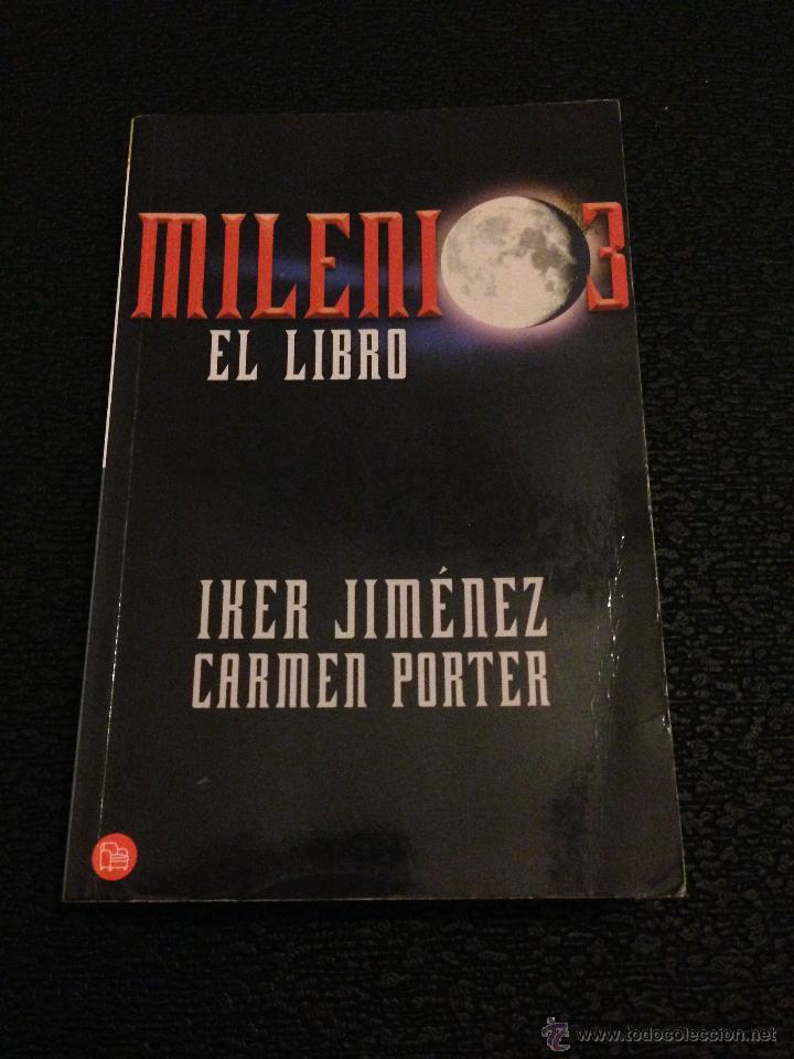 milenio 3, el libro - iker jiménez y carmen por - Comprar en ...