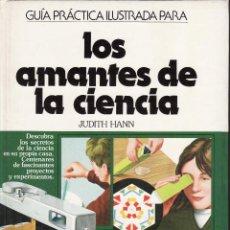 Libros de segunda mano: LOS AMANTES DE LA CIENCIA - JUDITH HANN. Lote 46123102