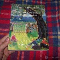 Libros de segunda mano: CULTURA POPULAR MALLORQUINA.APLEC DE PAUTES II. PORTADA I CONTRA-PORTADA DE COLL BARDOLET.SIGNAT.... Lote 46124621