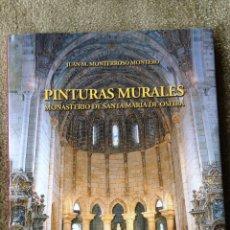 Libros de segunda mano: PINTURAS MURALES DEL MONASTERIO DE SANTA MARIA DE OSEIRA. JUAN M. MONTERROSO MONTERO.. Lote 46132766