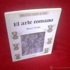 Libros de segunda mano: MANUEL BENDALA: EL ARTE ROMANO. Lote 46149636
