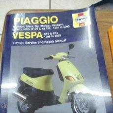 Libros de segunda mano: LIBRO MANUAL PIAGGIO VESPA ESCRITO EN INGLES L-2604-124. Lote 46150213