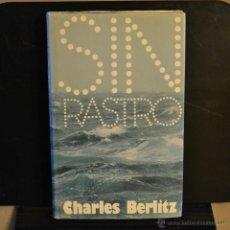 Libros de segunda mano: SIN RASTRO. CHARLES BERLITZ. 1977. LITERACOMIC. Lote 46170197