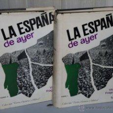 Libros de segunda mano: LA ESPAÑA DE AYER. RECOPILACIÓN DE TEXTOS HISTÓRICO - POLÍTICOS. (2 TOMOS). . Lote 46180207