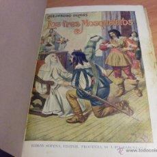 Libros de segunda mano: LOS TRES MOSQUETEROS (ALEJANDRO DUMAS) RAMON SOPENA (LB19). Lote 46222714