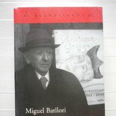 Libros de segunda mano: MIGUEL BATLLORI - RECUERDOS DE CASI UN SIGLO - ACANTILADO. Lote 46224311