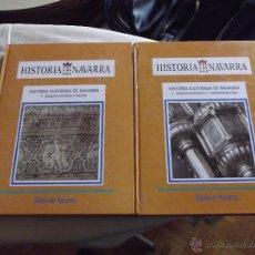Libros de segunda mano: HISTORIA DE NAVARRA 2 TOMOS 1- ANTIGUA Y MEDIA 2 - MODERNA Y CONTEMPORANEA. Lote 46253037