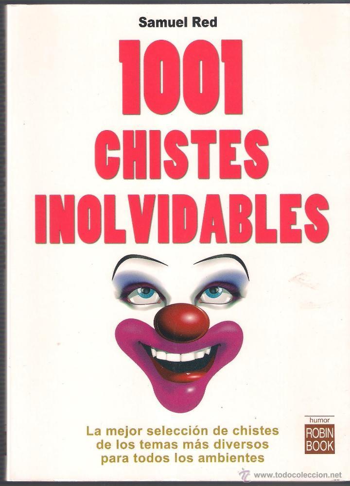 1001 CHISTES INOLVIDABLES - SAMUEL RED - MA NON TROPPO ROBINBOOK - 2007 NUEVO (Libros de Segunda Mano - Pensamiento - Otros)